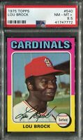 1975 Topps #540 Lou Brock PSA 8.5 NM-MT+