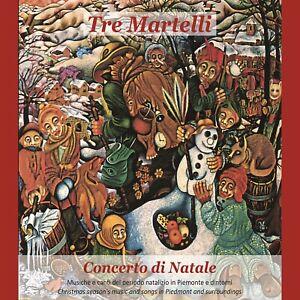 TRE MARTELLI - CONCERTO DI NATALE - CD NUOVO SIGILLATO 2021