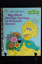 A Little Golden Book Sesame Street *Big Bird Brings Spring to Sesame Street*