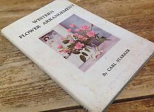 Western Flower Arrangement Carl Starker Signed Book Binfords Mort 1947 Autograph