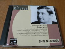 John McCormack : Chronology of a Voice 1907-1914 - Opera Arias - CD Minerva