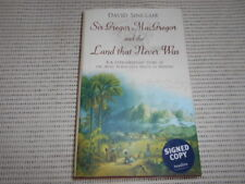Sir Gregor MacGregor & the Land That Never Was. David Sinclair. SIGNED COPY.