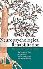 Neuropsychological Rehabilitation: Theory, Models, Therapy and Outcome, Good Con