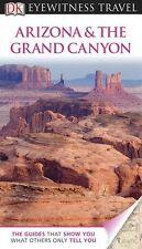 DK Eyewitness Travel Guide: Arizona & the Grand Ca
