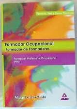 FORMADOR OCUPACIONAL - FORMADOR DE FORMADORES FORMACIÓN PROFESIONAL OCUPACIONAL