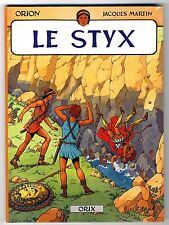 ORION T 2   LE STYX    JACQUES MARTIN   EO  ORYX