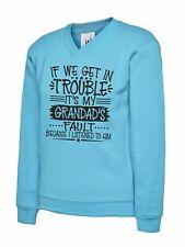 Girls Kids Childs Boys Funny Top Its My Grandads Fault Gift Jumper Sweatshirt
