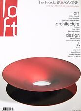 LOFT The Nordic Bookazine Art Architecture Design Gehry Claesson Koivisto Rune