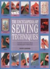 The Encyclopedia of Sewing Techniques: A step-by-step visual directory, with a,