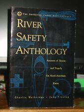 The American Canoe Association's River Safety Anthology, Rescue & Tragedy