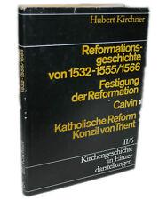 *▬◉ REFORMATIONSGESCHICHTE CALVIN KONZIL VON TRIENT Kirchner KIRCHENGESCHICHTE