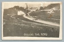 """""""Shelling the Road"""" WWI Bomb Photo—Antique CPA AK Photo Military 1910s"""