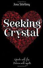 Seeking Crystal-Joss Stirling