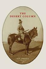 The Desert Column by Idriess, Ion  New 9781925416879 Fast Free Shipping,,
