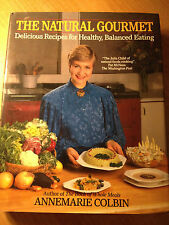 The Natural Gourmet by Annemarie Colbin (hardcover) store#2159