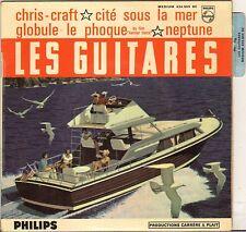"LES GUITARES ""CHRIS-CRAFT"" SURF ROCK 60'S EP PHILIPS 434.909"