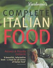 Carluccio's Complete Italian Food by Priscilla Carluccio, Antonio Carluccio (Paperback, 2002)