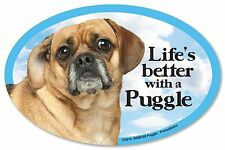 "Life's better with a Puggle 6"" x 4"" Oval Magnet Made in the Usa"