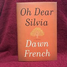 Oh Dear Silvia by Dawn French HC DJ 1st/1st Free Shipping