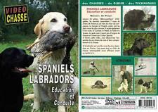 Spaniels & labradors : Education et conduite  - Chiens de chasse - Vidéo Chasse