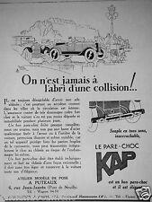 PUBLICITÉ 1927 LE PARE-CHOC KAP ON N'EST JAMAIS A L'ABRI D'UNE COLLISION