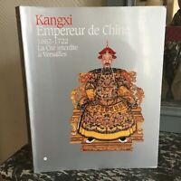 KANGXI Empereur de Chine 1662-1722 La cité Interdite Versailles Musée expo 2004