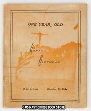USS AJAX AR-6  1944 ONE YEAR ANNIVERSARY WW II CRUISE BOOK