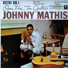 """JOHNNY MATHIS - OPEN FIRE, TWO GUITARS VOLUME 1  - COLUMBIA - 7"""" EXTENDED PLAY"""