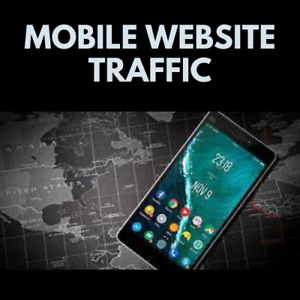 MOBILE TRAFFIC - generate as many new visitors as possible in 1 month period!