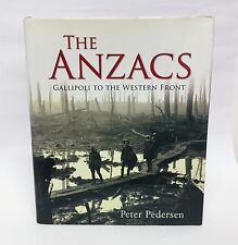 The ANZACS: Gallipoli to the Western Front - Military - History - Book - WWI