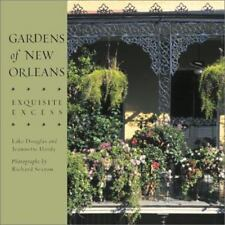Gardens of New Orleans-Exquisite Excess - Lake Douglas & Jeanette Hardy-SIGNED