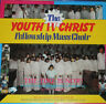 The Youth IV Christ Fellowship Mass Choir-The Time Is Now-New Vinyl Record LP