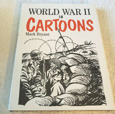 World War II in Cartoons, Mark Bryant, 1989-Pre-War to 1945