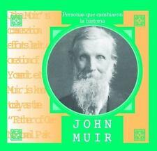John Muir (Personas Que Cambiaron la Historia) (Spanish Edition)