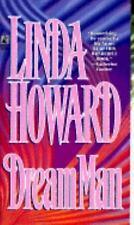 DREAM MAN by Howard, Linda , Paperback