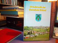 Eichsel - Ortschronik der Gemeinde / Chronik Dinkelbergdorfes Kähny Rheinfelden