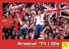 Arsenal 'Til I Die: The Voices of Arsenal FC Supporters,Lane, David,New Book mon
