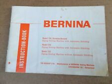 Bernina model 730, 731, 732 Sewin machine Instruction Manual