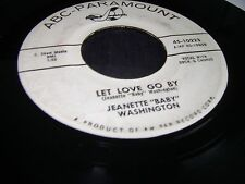 """JEANETTE """"BABY"""" WASHINGTON Let Love Go By PROMO 45 RPM NORTHERN SOUL plays nice"""