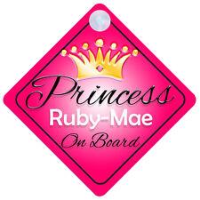 Princess ruby-mae À Bord Signe De Voiture Personnalisé Fille Enfant Cadeau 001
