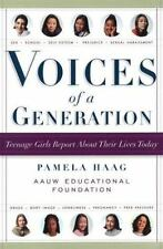 Voices of a Generation: Teenage Girls on Sex, School, and Self