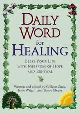 Daily Word for Healing: Blessing Your Life with Messages of Hope and R-ExLibrary