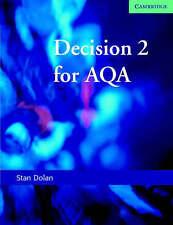 Decision 2 for AQA, Good Condition Book, Dolan, Stan, ISBN 9780521619172