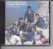 WILLIE NEAL JOHNSON & THE GOSPEL KEYNOTES/ SATAN ON THE LOOSE/ CD BRAND NEW & SE
