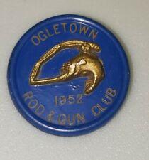 Vintage 1952 Ogletown Rod and Gun Club,  Hunting License Pinback Button