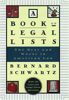 A Book of Legal Lists. The Best and Worst in American Law with 150 Court and Jud