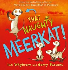 That Naughty Meerkat! by Whybrow, Ian Book The Fast Free Shipping