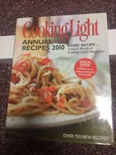 Cooking Light Annual Recipes 2010: Every Recipe...A Year's Worth of Cooking...