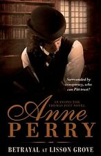 Betrayal at Lisson Grove: Thomas Pitt Mystery 26,Anne Perry