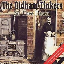The Oldham Tinkers : Sit Thee Down CD (2002) ***NEW***